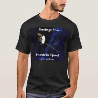 星間空間のTシャツからの航海者の挨拶 Tシャツ