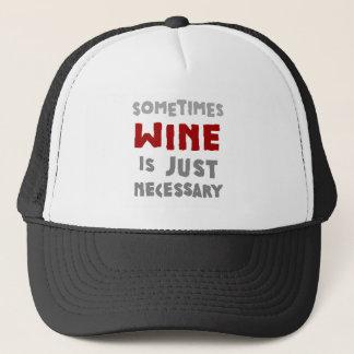 時々ワインはちょうど必要です キャップ