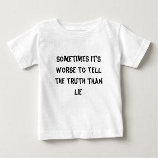 時々真実を言うことは悪いですよりあります ベビーTシャツ