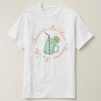時々私は甘いです私時々ありません Tシャツ