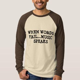 """""""時単語が失敗する….音楽は話します"""" Tシャツ"""