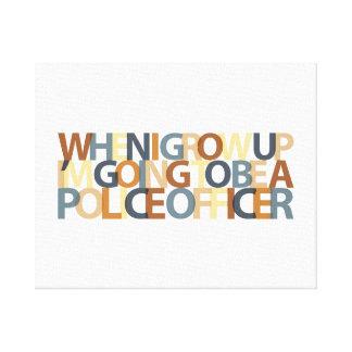 時私が育つ… 警官のキャンバス キャンバスプリント