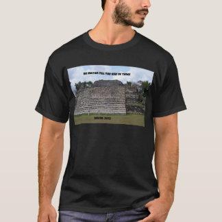 時間の終わりまでマヤがあって下さい Tシャツ