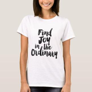普通の発見の喜び Tシャツ