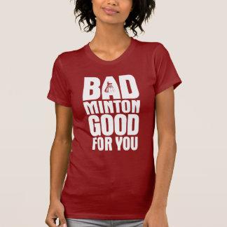 暗いあなたのためによいバドミントン Tシャツ