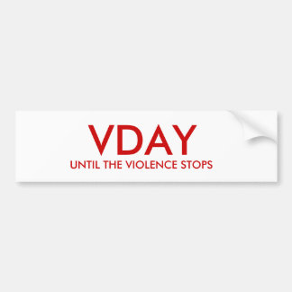 暴力がストップまで、VDAY バンパーステッカー