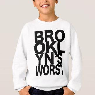 最も悪いブルックリン スウェットシャツ