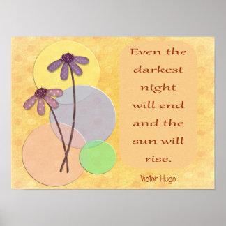 最も暗い夜は終わります -- 感動的な芸術のプリント- ポスター