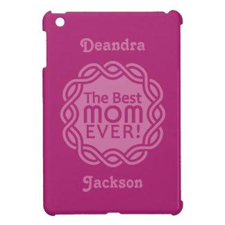 最も最高のなお母さんのカスタムのケース iPad MINIケース