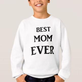 最も最高のなお母さん スウェットシャツ