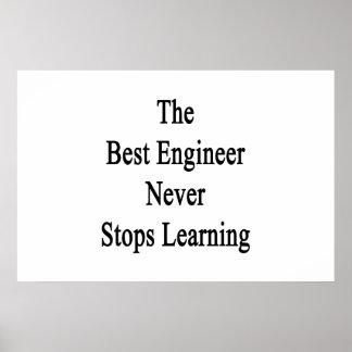 最も最高のなエンジニアは決して学ぶことを止めません ポスター
