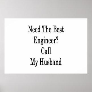 最も最高のなエンジニア呼出しを私の夫必要として下さい ポスター
