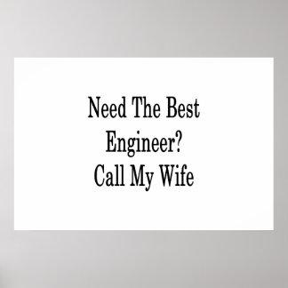 最も最高のなエンジニア呼出しを私の妻必要として下さい ポスター