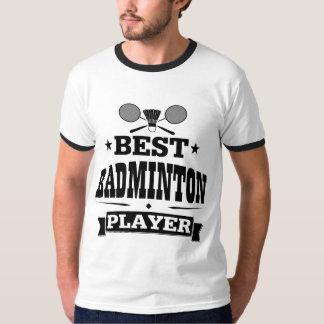 最も最高のなバドミントンプレーヤー Tシャツ