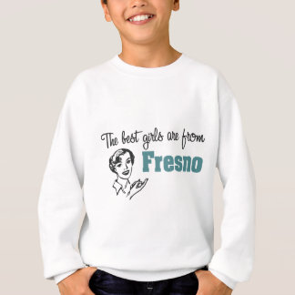 最も最高のな女の子はフレズノからあります スウェットシャツ