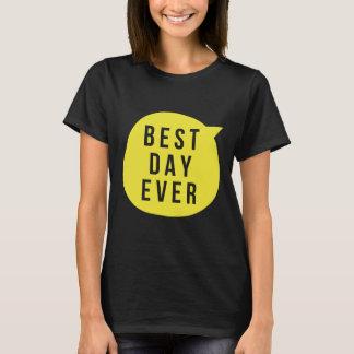最も最高のな日のワイシャツ Tシャツ