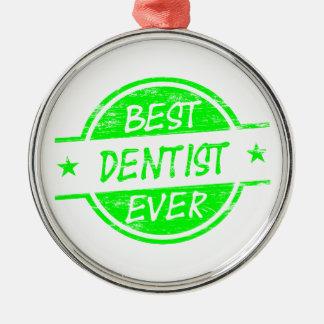 最も最高のな歯科医の緑 メタルオーナメント