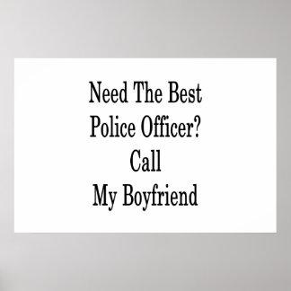 最も最高のな警官呼出しを私のボーイフレンド必要として下さい ポスター