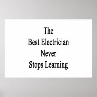 最も最高のな電気技師は決して学ぶことを止めません ポスター
