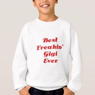 最も最高のなFreakin Gigi スウェットシャツ