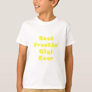 最も最高のなFreakin Gigi Tシャツ