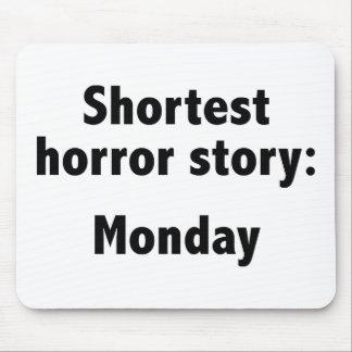 最も短い恐怖物語: 月曜日 マウスパッド