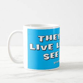 最も長く住んでいる彼らはほとんどを見ます コーヒーマグカップ