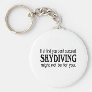 最初にあなたで成功してはいけないSkydivingはBかもしれませんでした キーホルダー