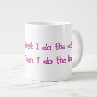 """""""最初に私は美容師のためのコーヒー""""ジャンボマグします ジャンボコーヒーマグカップ"""