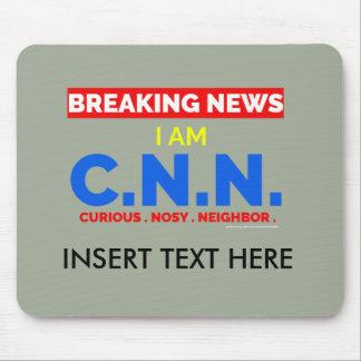 最新ニュース: 私はです好奇心が強くおせっかいな隣人(C.N.N.) マウスパッド