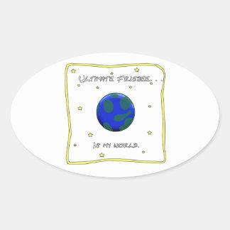 最終的なフリズビーは私の世界です 楕円形シール