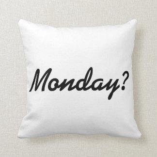月曜日か。 Nope。 コンテンポラリーなユーモアの装飾用クッション クッション