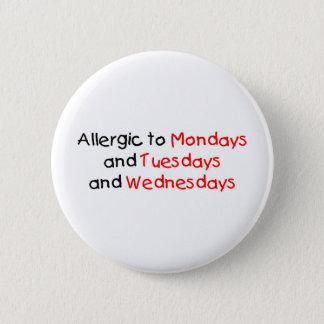 月曜日にアレルギー 5.7CM 丸型バッジ