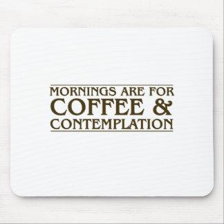 朝はコーヒーおよび熟視のためです マウスパッド