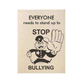 木ポスターをいじめる停止に立ち向かって下さい ウッドポスター