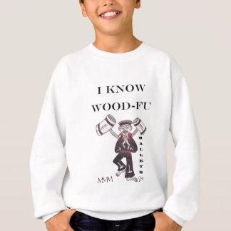 木槌-私は木製のFuを知っています スウェットシャツ