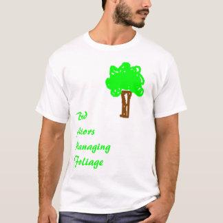 木、BadActorsManagingFoliage Tシャツ