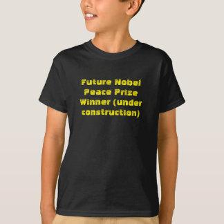 """""""未来のノーベル平和賞勝者…"""" おもしろいなT Tシャツ"""