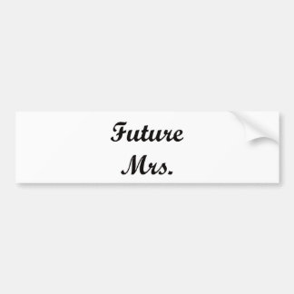 未来の夫人 バンパーステッカー
