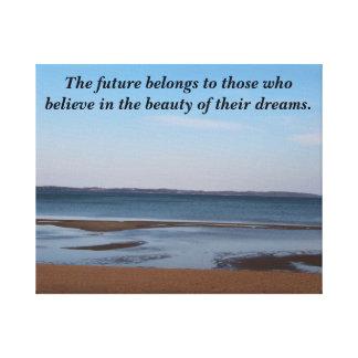 未来は夢で信じる人に属します キャンバスプリント