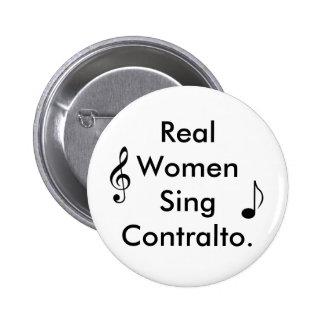 本当の女はContを…歌います 5.7cm 丸型バッジ