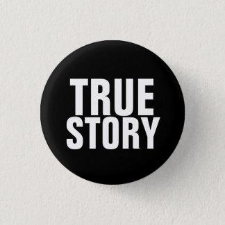 本当の物語 3.2CM 丸型バッジ