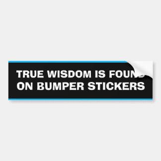 本当の知恵はバンパーステッカーにあります バンパーステッカー