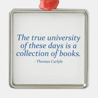 本当大学は本のコレクションです シルバーカラー正方形オーナメント