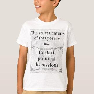 本質の…開始の政治議論 Tシャツ
