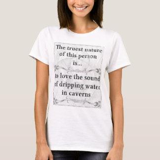 本質の…音、水、洞窟 Tシャツ