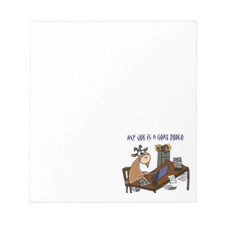 机のヤギのロデオの仕事のユーモアのおもしろいなヤギ ノートパッド
