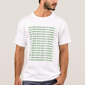 来ています…サンタクロース眠ることができません Tシャツ