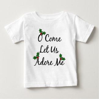 来られたOは私達がTシャツ私を崇拝することを可能にしました ベビーTシャツ