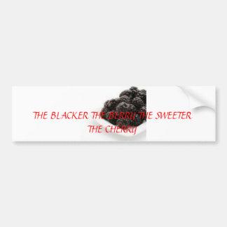 果実、より黒い果実より甘いCH… バンパーステッカー